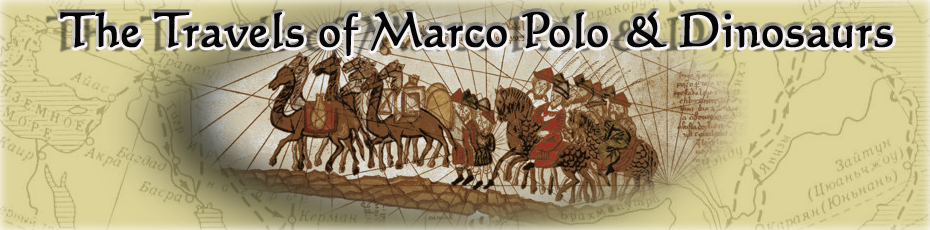Marco Polo and Dinosaurs